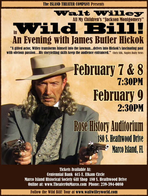Wild Bill! An Evening with James Butler Hickok - Marco Island, FL