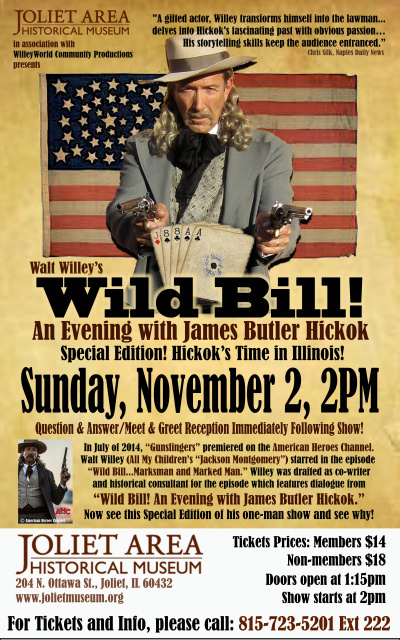 Walt Willey's Wild Bill - Joliet IL